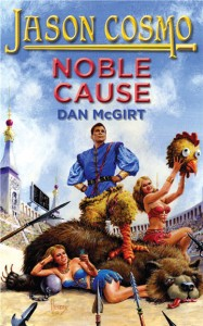 Noble Cause (2010) by Dan McGirt